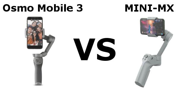 Osmo Mobile 3 VS MINI-MXの比較